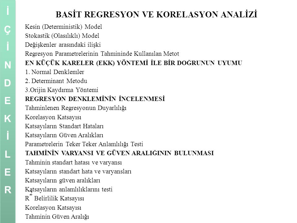 BASİT REGRESYON VE KORELASYON ANALİZİ