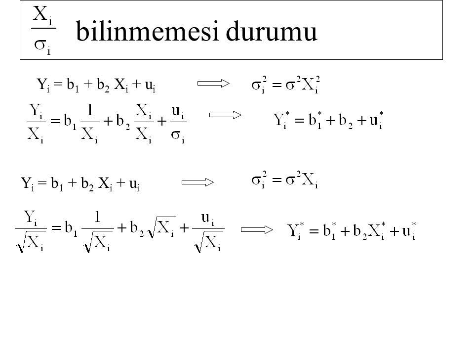 bilinmemesi durumu Yi = b1 + b2 Xi + ui Yi = b1 + b2 Xi + ui