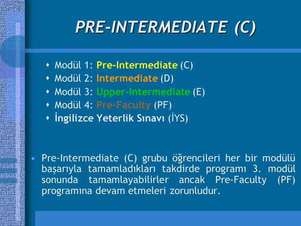 PRE-INTERMEDIATE (C) Modül 1: Pre-Intermediate (C)