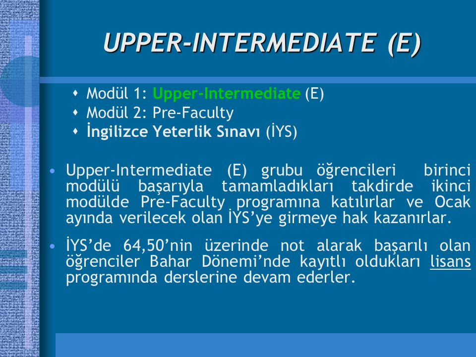 UPPER-INTERMEDIATE (E)