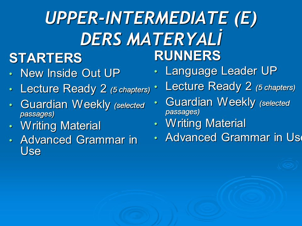 UPPER-INTERMEDIATE (E) DERS MATERYALİ