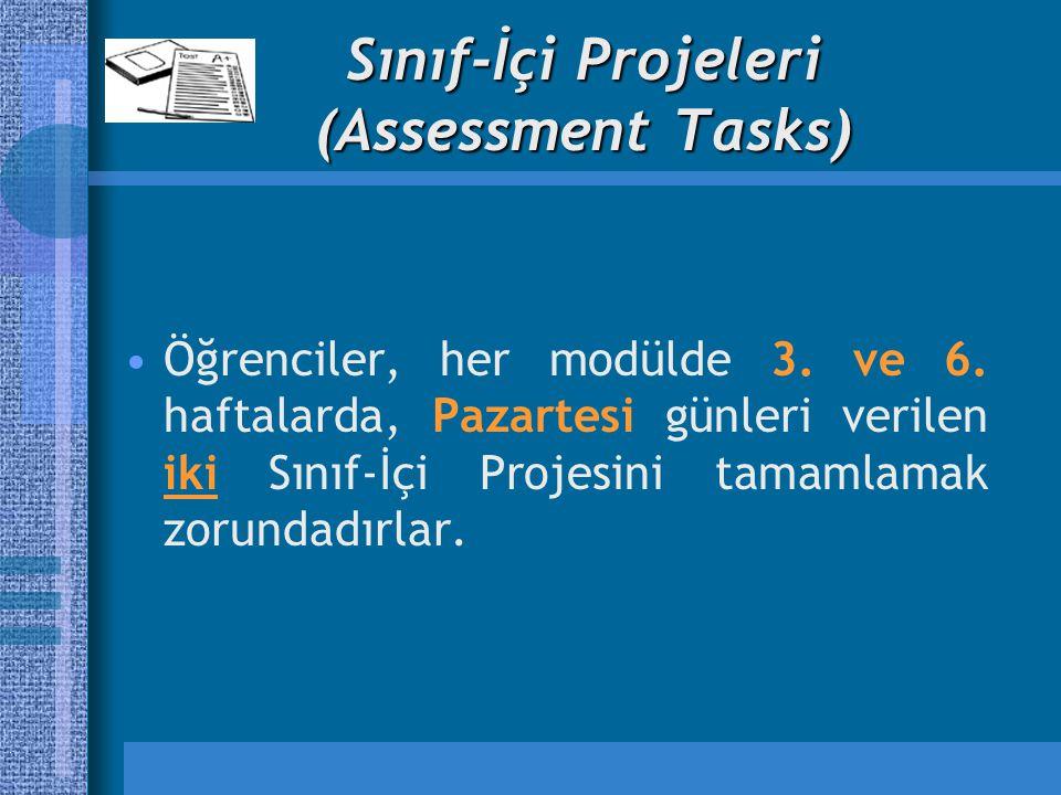 Sınıf-İçi Projeleri (Assessment Tasks)