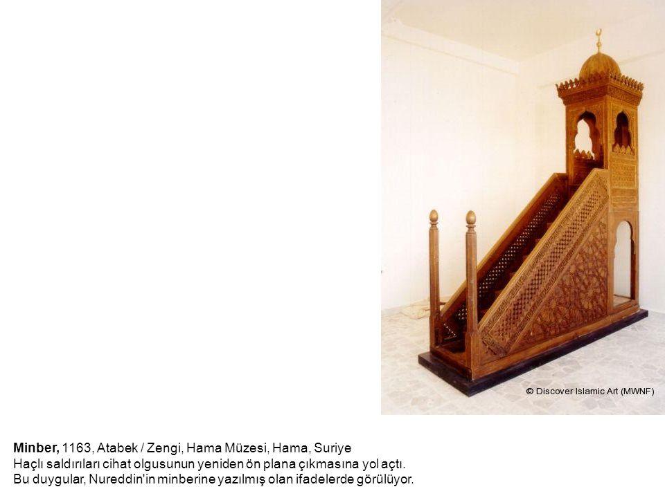 Minber, 1163, Atabek / Zengi, Hama Müzesi, Hama, Suriye Haçlı saldırıları cihat olgusunun yeniden ön plana çıkmasına yol açtı.