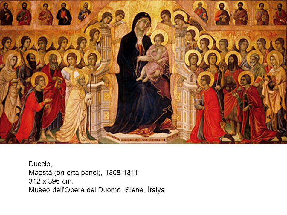 Duccio, Maestà (ön orta panel), 1308-1311 312 x 396 cm. Museo dell Opera del Duomo, Siena, İtalya