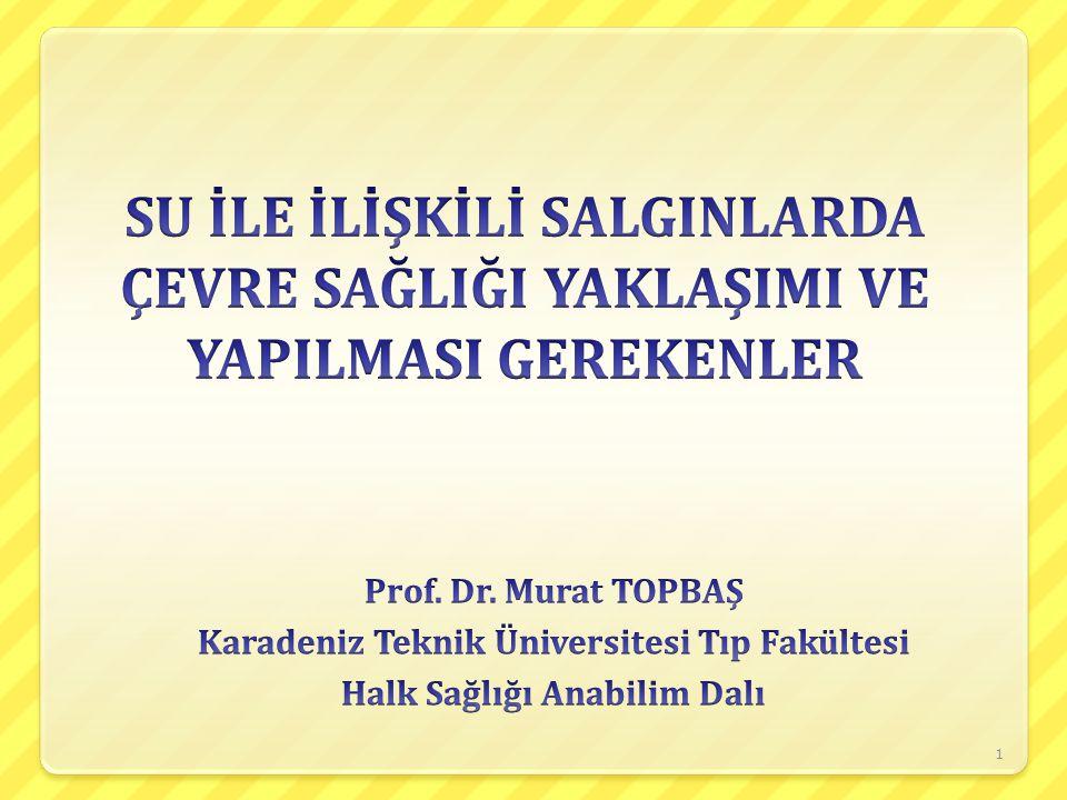 Karadeniz Teknik Üniversitesi Tıp Fakültesi Halk Sağlığı Anabilim Dalı