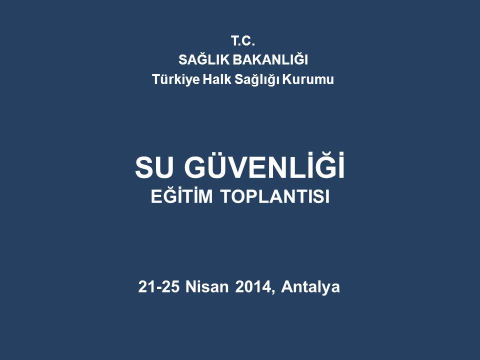 SU GÜVENLİĞİ EĞİTİM TOPLANTISI