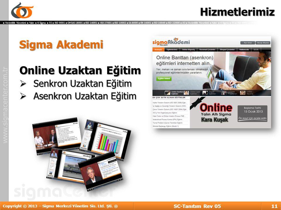 Hizmetlerimiz Sigma Akademi Online Uzaktan Eğitim