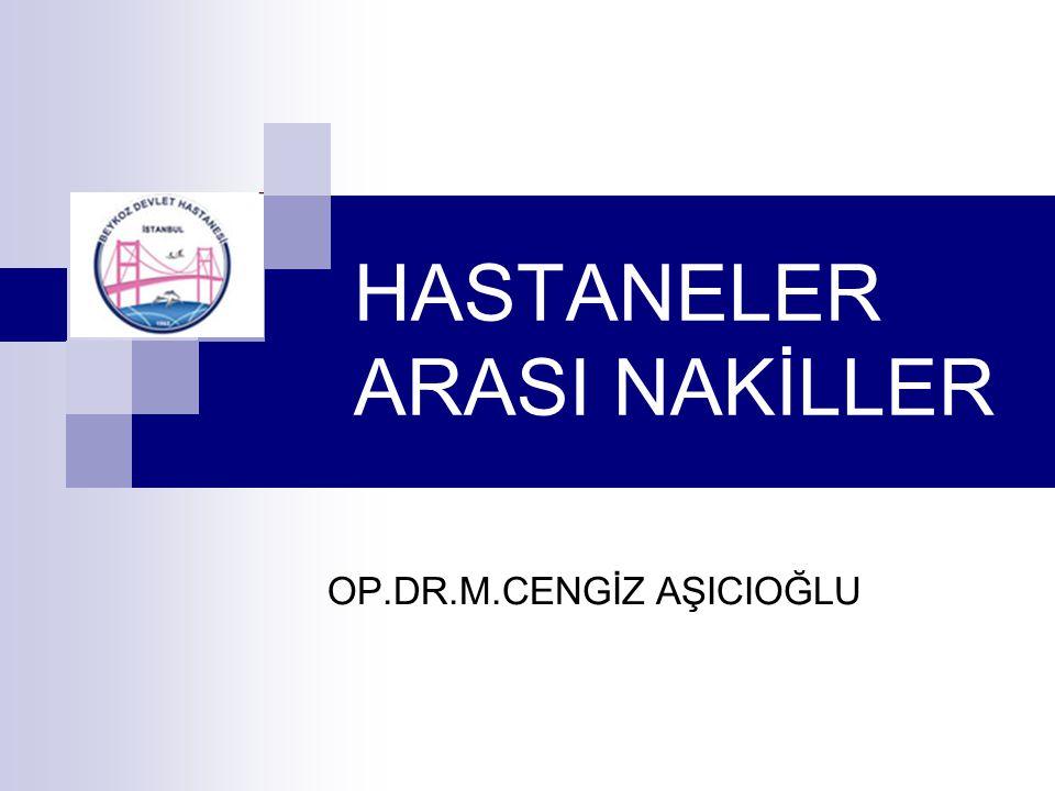 HASTANELER ARASI NAKİLLER
