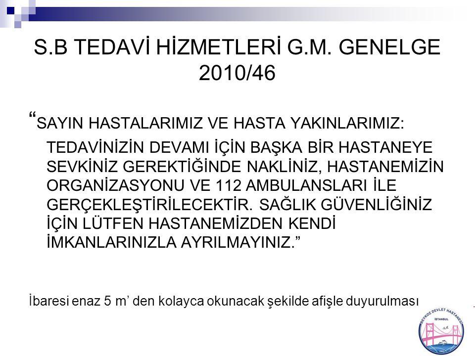 S.B TEDAVİ HİZMETLERİ G.M. GENELGE 2010/46