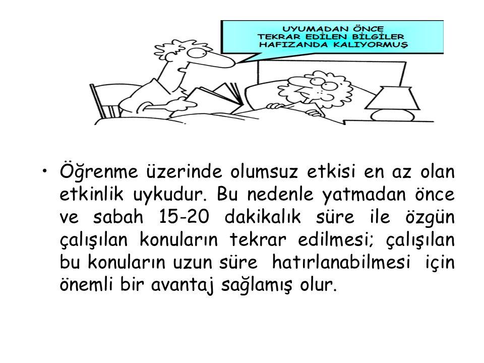 Öğrenme üzerinde olumsuz etkisi en az olan etkinlik uykudur