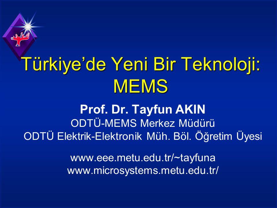 Türkiye'de Yeni Bir Teknoloji: MEMS
