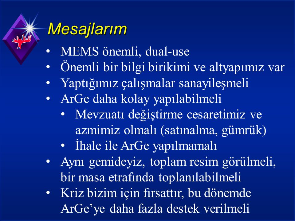 Mesajlarım MEMS önemli, dual-use