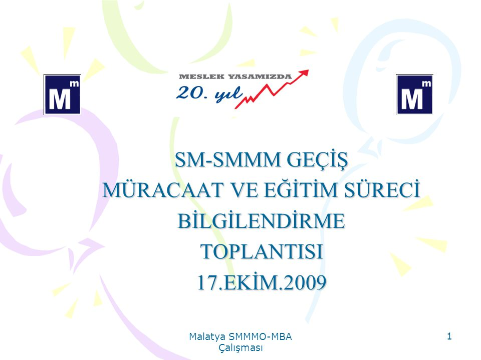MÜRACAAT VE EĞİTİM SÜRECİ BİLGİLENDİRME TOPLANTISI 17.EKİM.2009