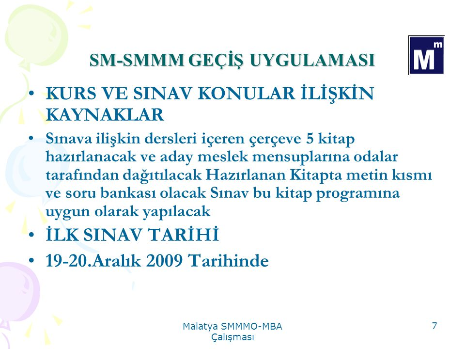 SM-SMMM GEÇİŞ UYGULAMASI