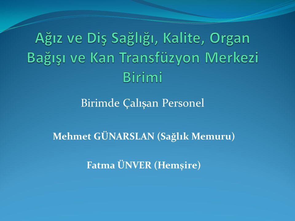 Mehmet GÜNARSLAN (Sağlık Memuru)
