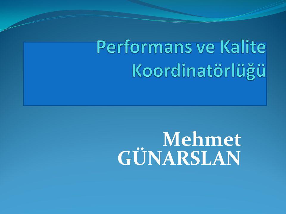 Performans ve Kalite Koordinatörlüğü