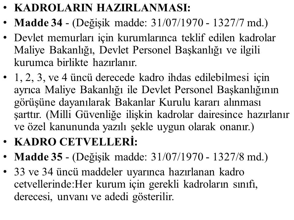 KADROLARIN HAZIRLANMASI: