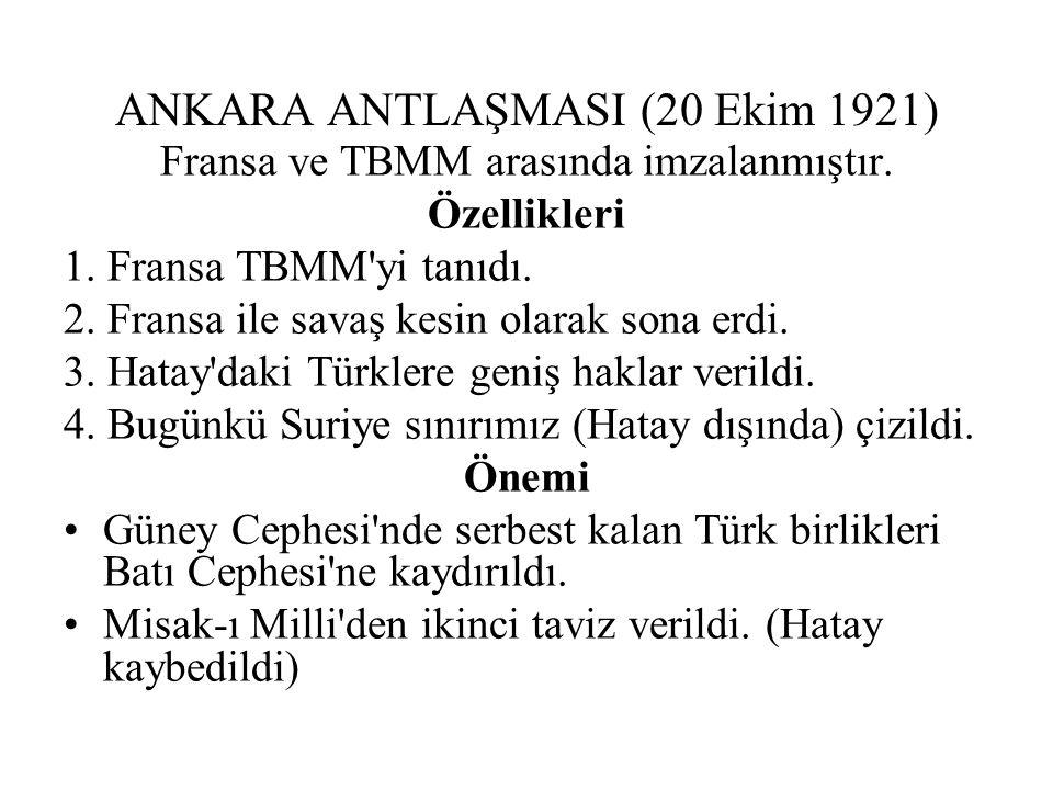 ANKARA ANTLAŞMASI (20 Ekim 1921)