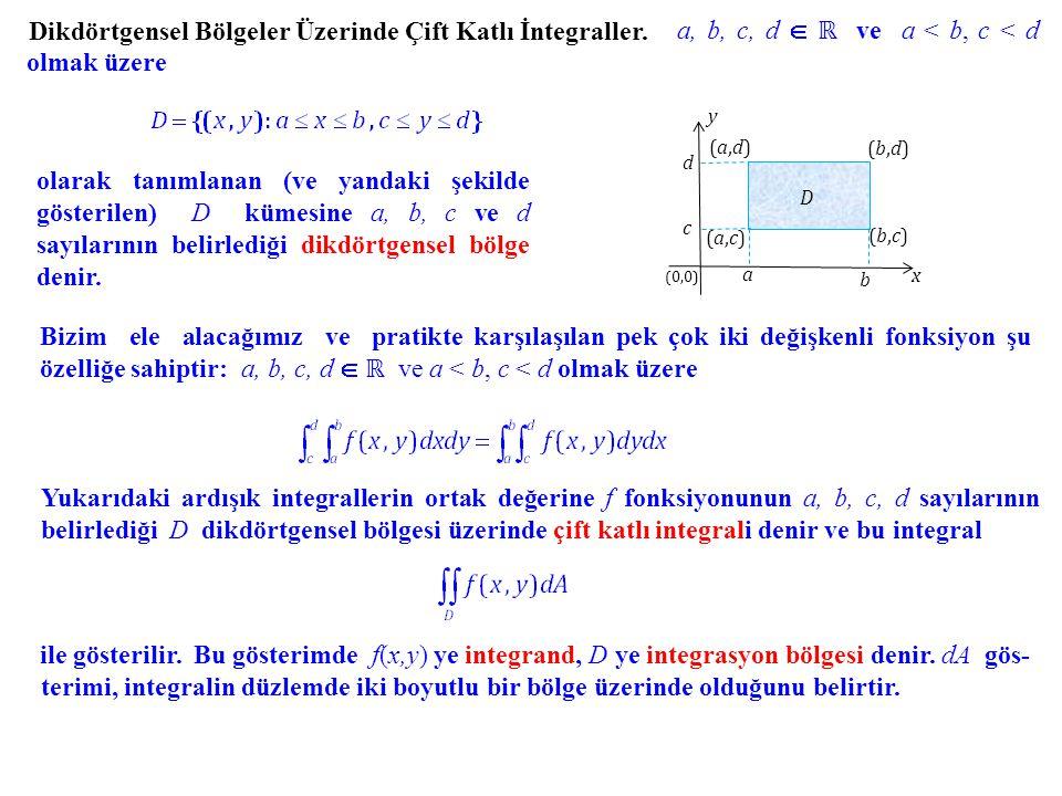 a, b, c, d  ℝ ve a < b, c < d olmak üzere