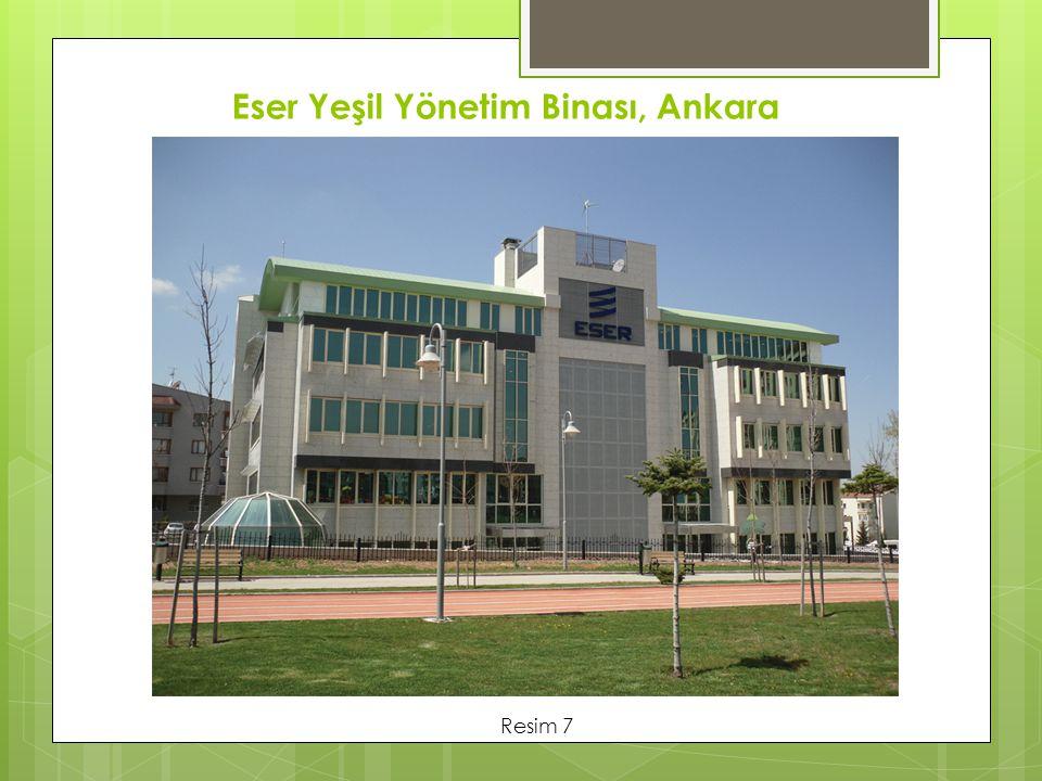 Eser Yeşil Yönetim Binası, Ankara