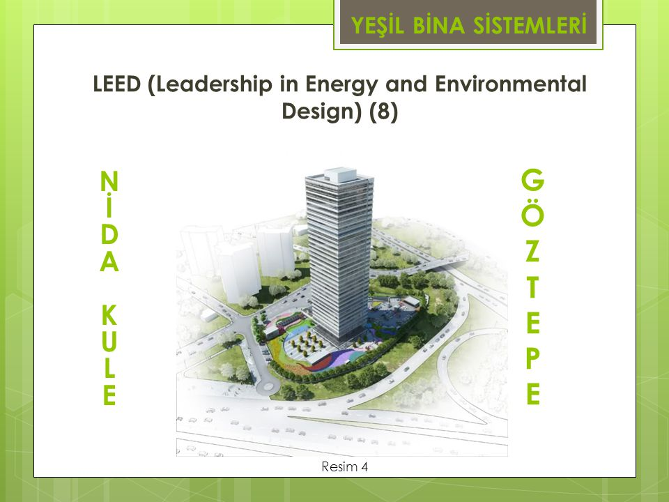 LEED (Leadership in Energy and Environmental Design) (8)