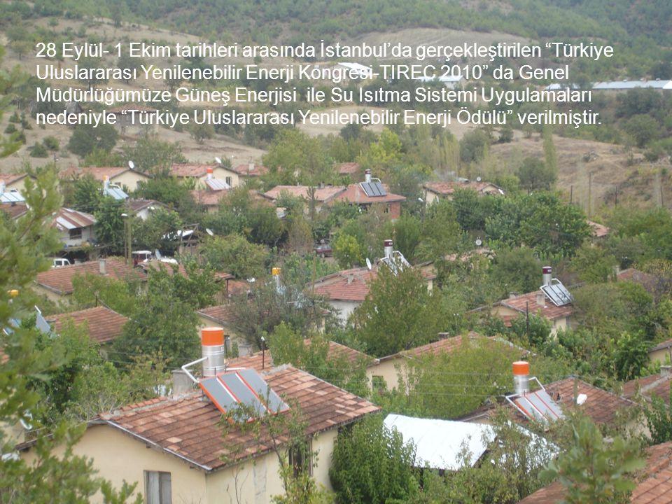 28 Eylül- 1 Ekim tarihleri arasında İstanbul'da gerçekleştirilen Türkiye Uluslararası Yenilenebilir Enerji Kongresi-TIREC 2010 da Genel Müdürlüğümüze Güneş Enerjisi ile Su Isıtma Sistemi Uygulamaları nedeniyle Türkiye Uluslararası Yenilenebilir Enerji Ödülü verilmiştir.