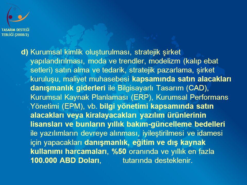 TASARIM DESTEĞİ TEBLİĞİ (2008/2)