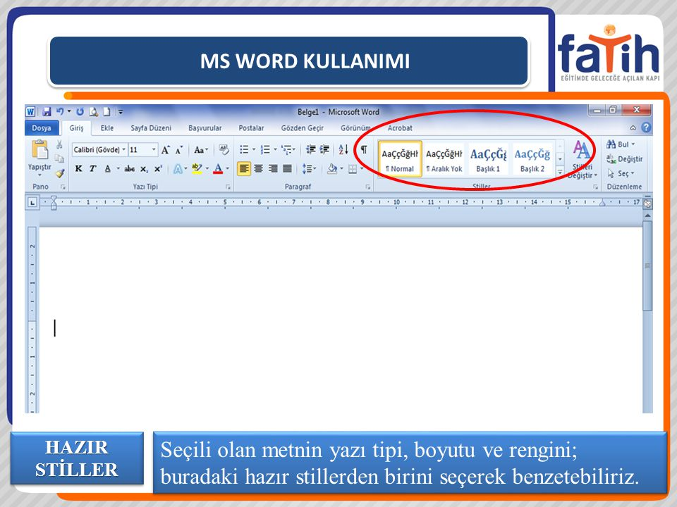 MS WORD KULLANIMI HAZIR STİLLER.