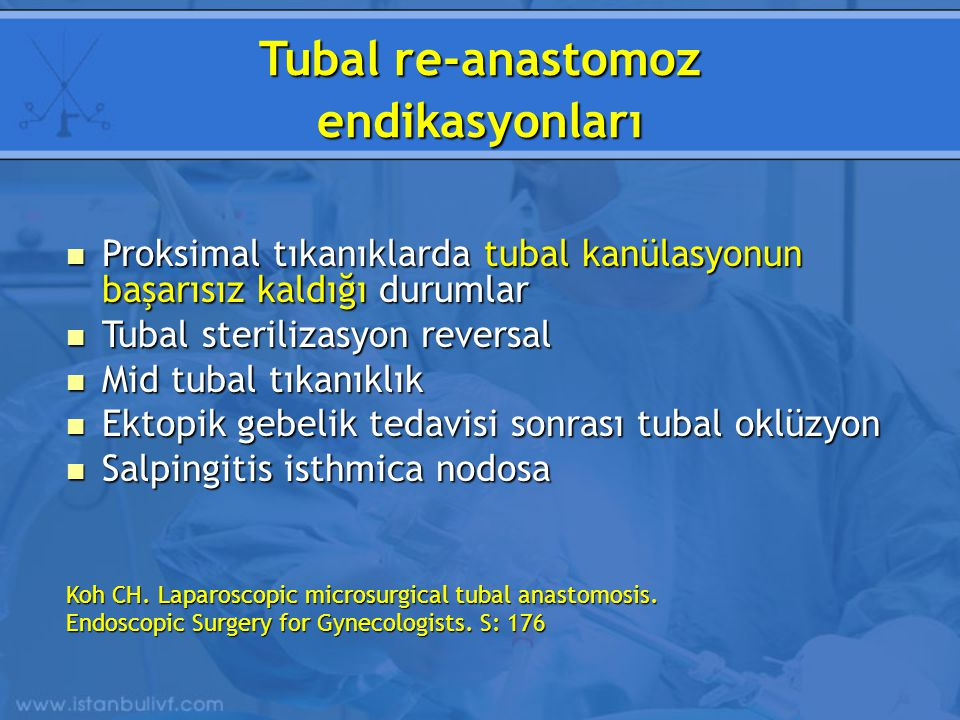 Tubal re-anastomoz endikasyonları