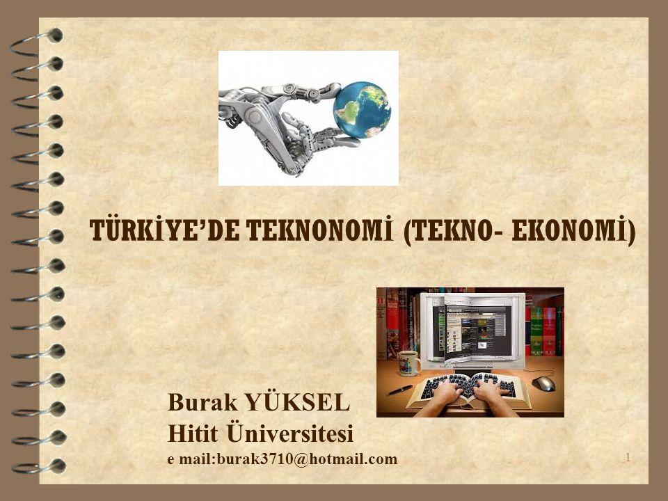 TÜRKİYE'DE TEKNONOMİ (TEKNO- EKONOMİ)