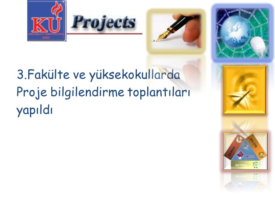 3.Fakülte ve yüksekokullarda Proje bilgilendirme toplantıları yapıldı