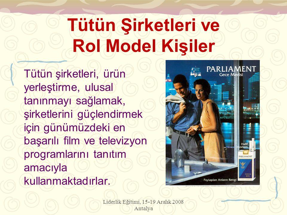 Tütün Şirketleri ve Rol Model Kişiler