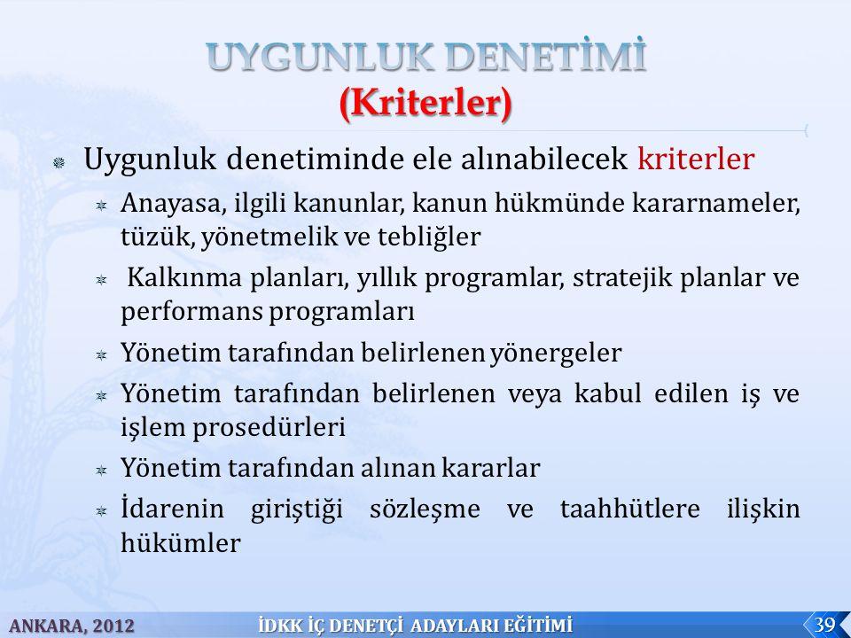 UYGUNLUK DENETİMİ (Kriterler)