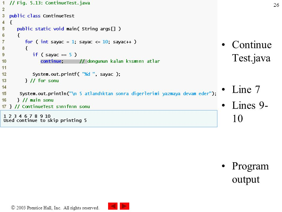 Outline ContinueTest.java Line 7 Lines 9-10 Program output