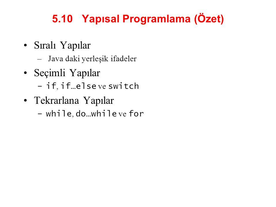 5.10 Yapısal Programlama (Özet)