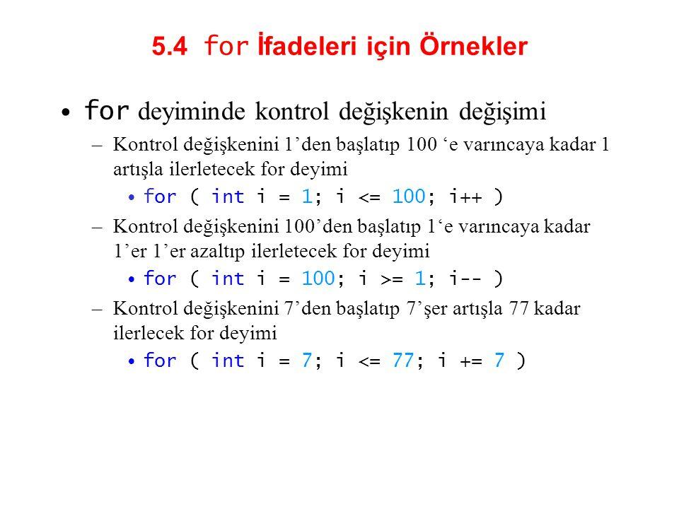 5.4 for İfadeleri için Örnekler