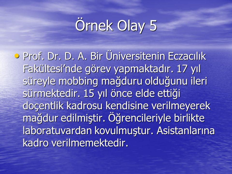 Örnek Olay 5