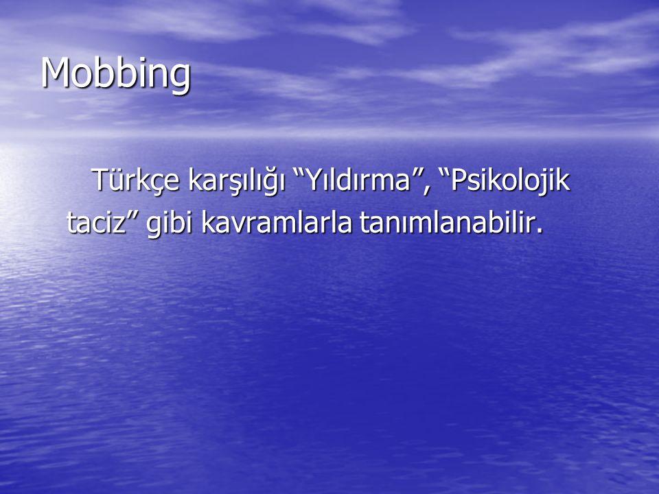 Mobbing Türkçe karşılığı Yıldırma , Psikolojik