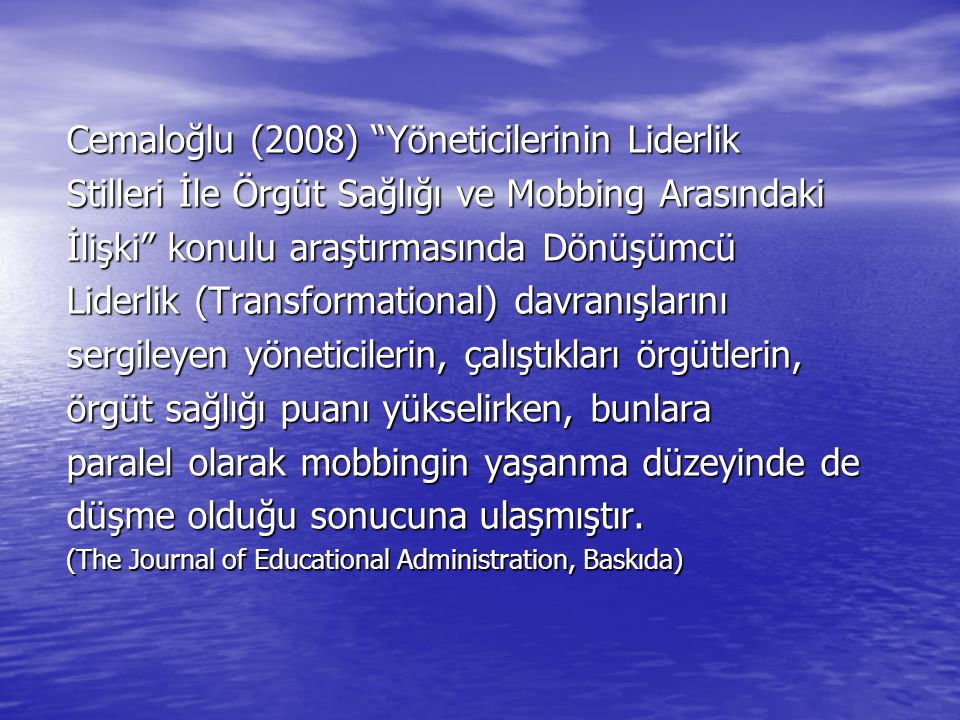 Cemaloğlu (2008) Yöneticilerinin Liderlik
