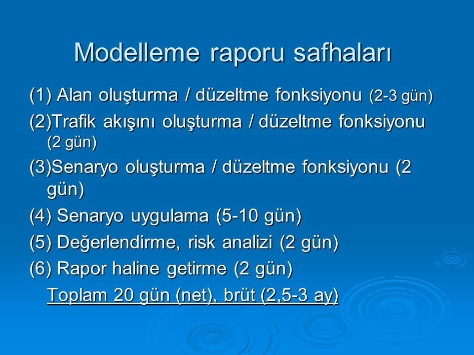 Modelleme raporu safhaları