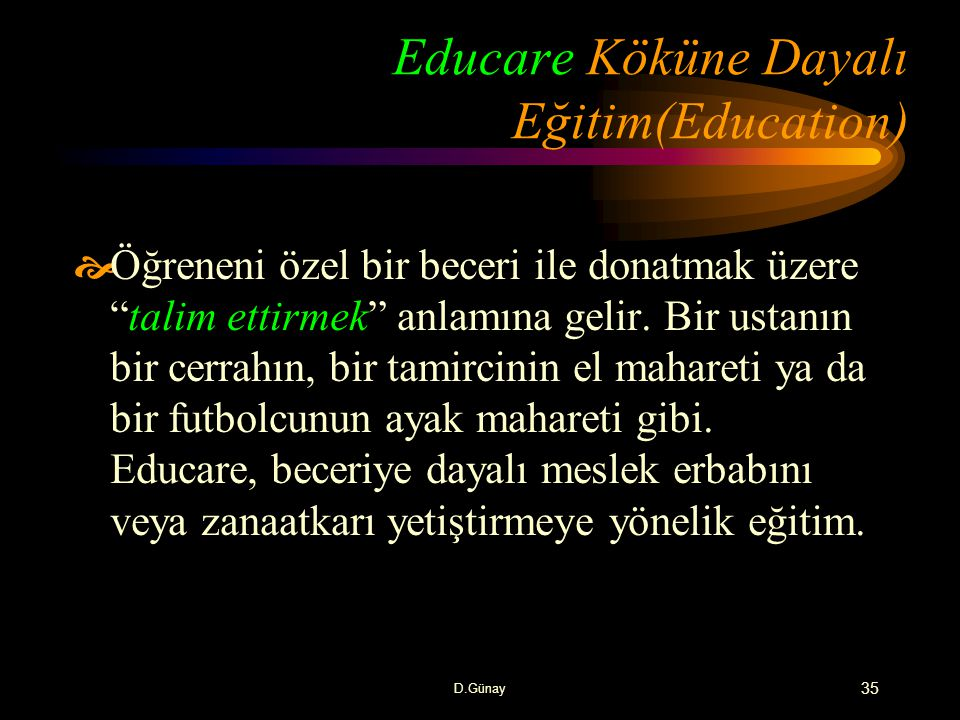 Educare Köküne Dayalı Eğitim(Education)