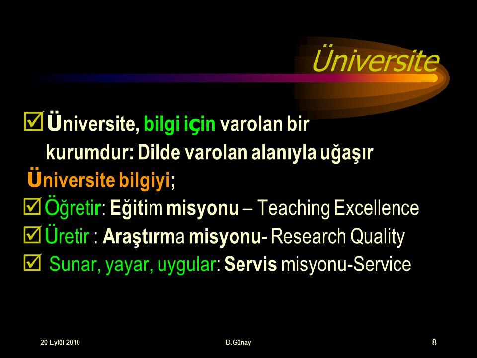 Üniversite Üniversite, bilgi için varolan bir