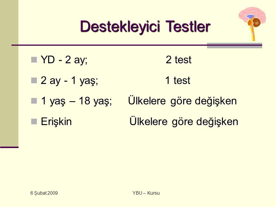 Destekleyici Testler YD - 2 ay; 2 test 2 ay - 1 yaş; 1 test
