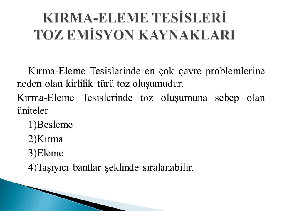 KIRMA-ELEME TESİSLERİ TOZ EMİSYON KAYNAKLARI