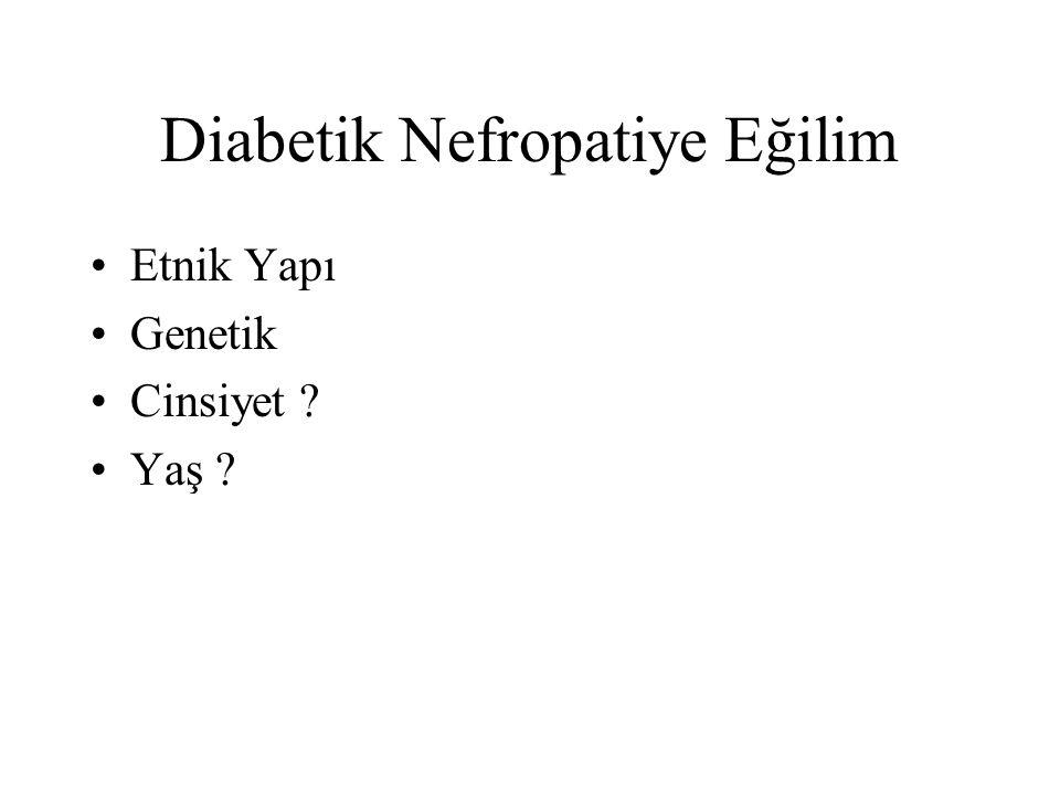 Diabetik Nefropatiye Eğilim