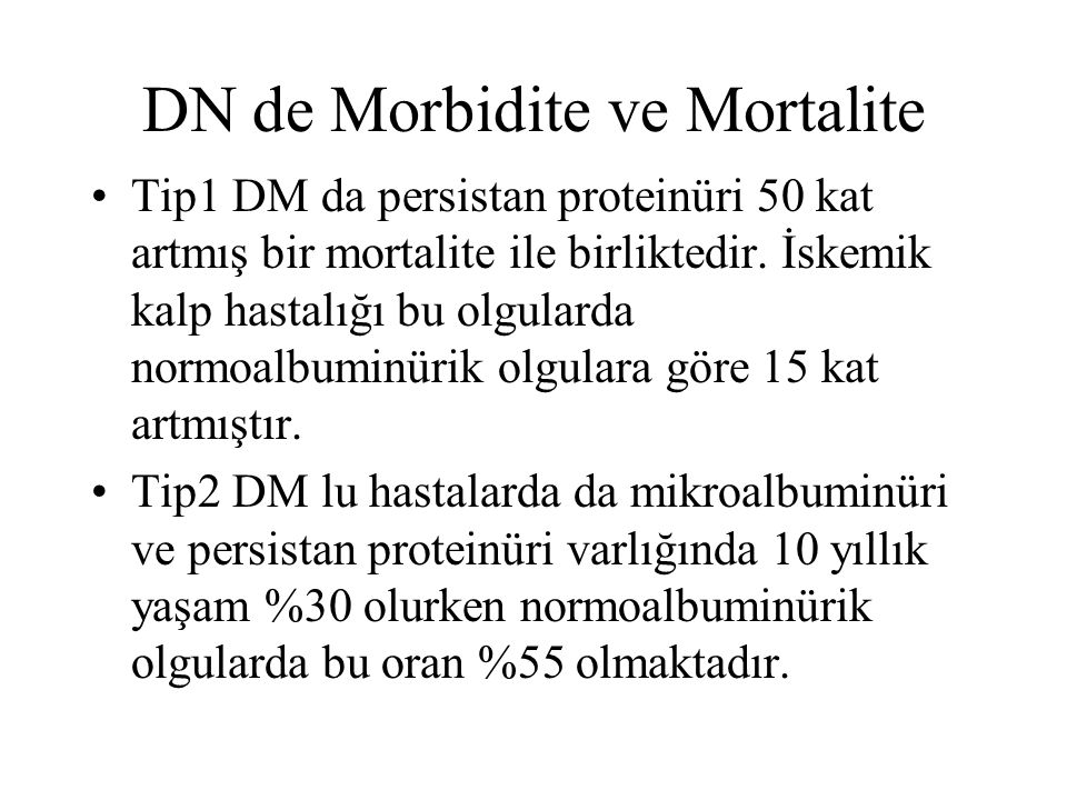 DN de Morbidite ve Mortalite