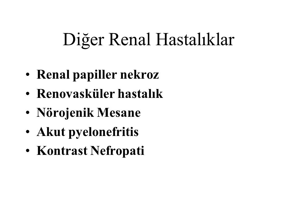 Diğer Renal Hastalıklar