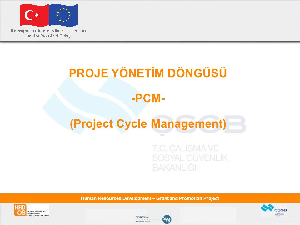 (Project Cycle Management)