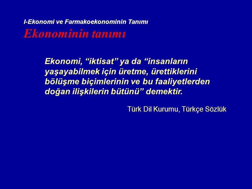 I-Ekonomi ve Farmakoekonominin Tanımı