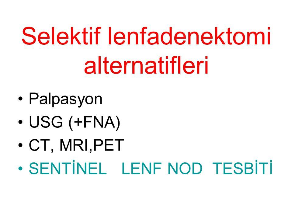 Selektif lenfadenektomi alternatifleri